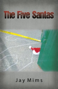The Five Santas - Jay Mims