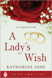 A Lady's Wish (Rogues of the Sea, #1.5) - Katharine Ashe