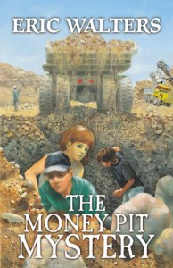 The Money Pit Mystery - Eric Walters