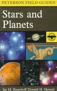 Peterson Field Guide to Stars and Planets: Third Edition (Peterson Field Guide Series) - Jay M. Pasachoff;Donald H. Menzel