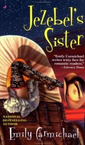 Jezebel's Sister - Emily Carmichael