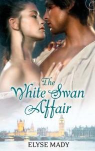 The White Swan Affair - Elyse Mady