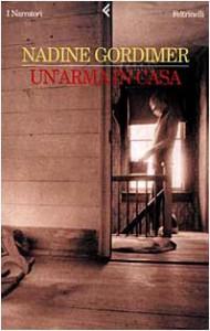 Un'arma in casa - Nadine Gordimer, Grazia Gatti