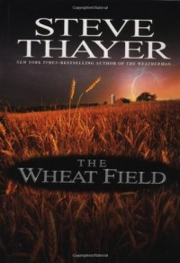 The Wheat Field - Steve Thayer