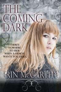 The Coming Dark - Erin McCarthy