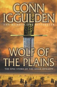 Wolf of the Plains (Conqueror, Book 1) - Conn Iggulden
