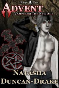 Advent (Vampires: The New Age #1) - Natasha Duncan-Drake