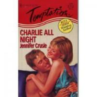 Charlie All Night - Jennifer Cruisse, Jennifer Crusie
