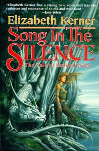 Song In The Silence: The Tale of Lanen Kaelar - Elizabeth Kerner