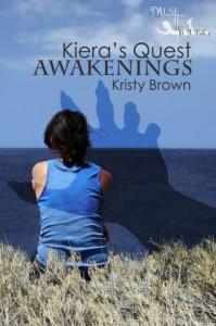 Kiera's Quest: Awakenings - Kristy Brown