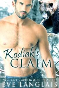 Kodiak's Claim - Eve Langlais