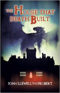 The House that Death Built (Henderson and Jephcott, #2) - John Llewellyn Probert