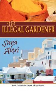 The Illegal Gardener - Sara Alexi