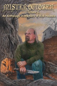 Mister October, Volume I - An Anthology in Memory of Rick Hautala - Christopher Golden