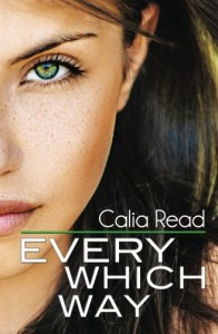 Every Which Way - Calia Read