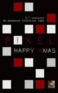 PIXEL 3: Merry Xmas - Vários, Joao Maximo, Luis Chainho