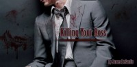 Killing Your Boss - James DeSantis