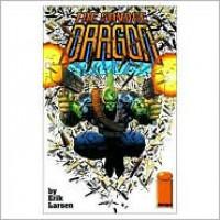 Savage Dragon, Vol. 1: Baptism of Fire - Erik Larsen
