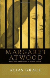 Alias Grace - Margaret Atwood