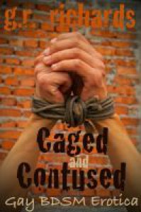 Caged and Contused - G.R. Richards