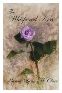 The Whispered Kiss - Marcia Lynn McClure