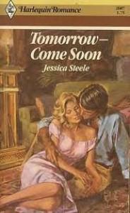 Tomorrow - Come Soon - Jessica Steele