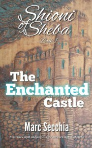 The Enchanted Castle - Marc Secchia