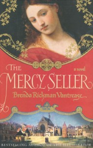 The Mercy Seller - Brenda Rickman Vantrease
