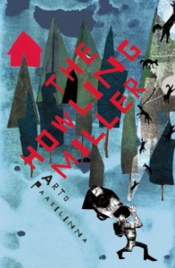 The Howling Miller - Arto Paasilinna