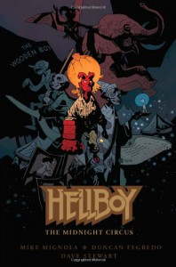Hellboy: The Midnight Circus - Mike Mignola