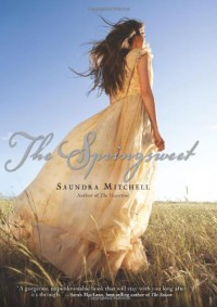 The Springsweet - Saundra Mitchell
