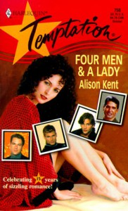 Four Men and a Lady - Alison Kent