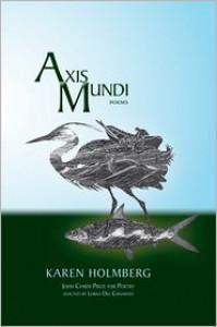 Axis Mundi - Karen E. Holmberg