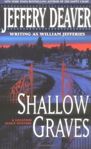 Shallow Graves (John Pellam #1) - Jeffery Deaver