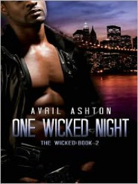 One Wicked Night - Avril Ashton