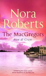 The MacGregors: Alan & Grant (MacGregors #6 & 7) - Nora Roberts