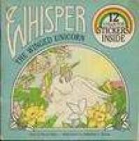 Whisper the Winged Unicorn - Katherine Wilson-Heaney, Katherine L. Wilson