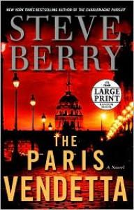 The Paris Vendetta (Cotton Malone Series #5) - Steve Berry