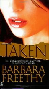 Taken - Barbara Freethy
