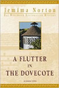 A Flutter in the Dovecote - Jemima Norton