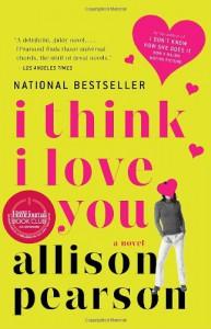 I Think I Love You - Allison Pearson