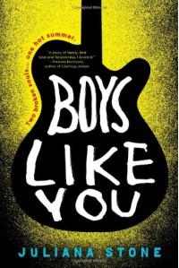 Boys Like You - Juliana Stone