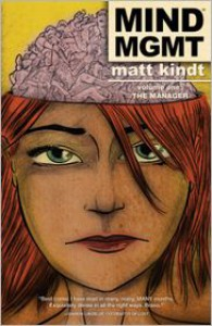 MIND MGMT, Volume 1 - Matt Kindt,  Brendan Wright (Editor)