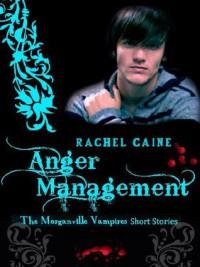 Anger Management - Rachel Caine