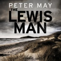 The Lewis Man (Lewis Trilogy, #2) - Peter  May,  Peter Forbes
