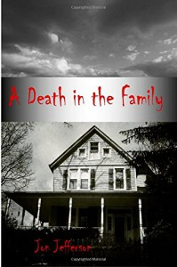 A Death in the Family - Jon M. Jefferson