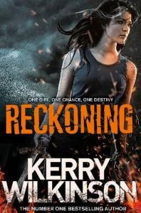 Reckoning (Silver Blackthorn Book 1) - Kerry Wilkinson