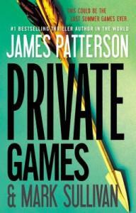 Private Games - James Patterson, Mark T. Sullivan