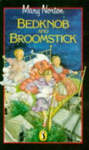 Bedknob and Broomstick - Mary Norton