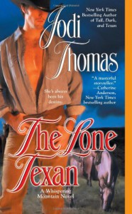 The Lone Texan - Jodi Thomas